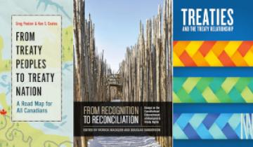 """A collage of three books about treaties for Treaty Recognition Week. This includes """"From Treaty Peoples to Treaty Nation A Road Map for All Canadians"""", """"From Recognition to Reconciliation"""", and """"Treaties And the Treaty Relationship"""""""